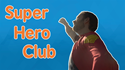 Do You Want to be a Spiritual Super Hero?
