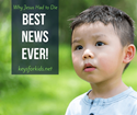 Why Did Jesus Have to Die? Best News Ever on Keys for Kids Radio