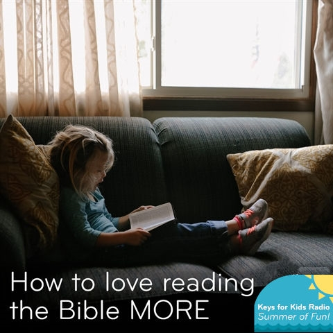 How to Love Reading the Bible