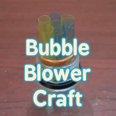 Today's Craft: Make a Bubble-Blower!