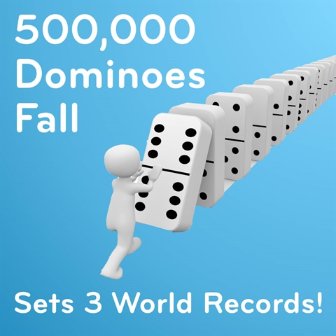 500,000 Dominoes Fall to Set 3 World Records!