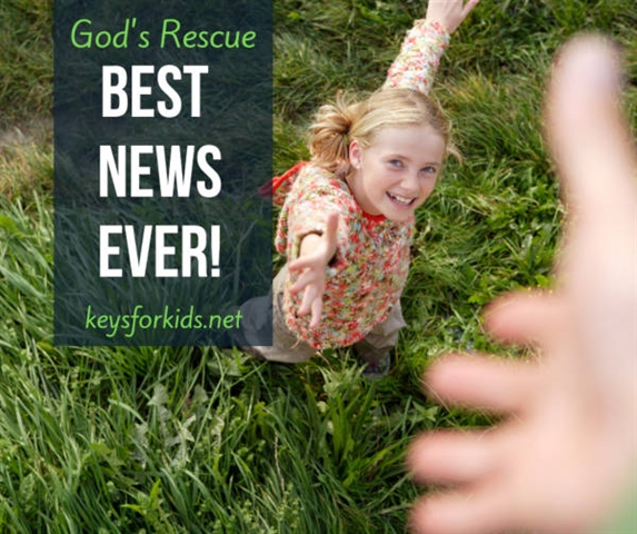 God's Rescue - Best News Ever on Keys for Kids Radio!
