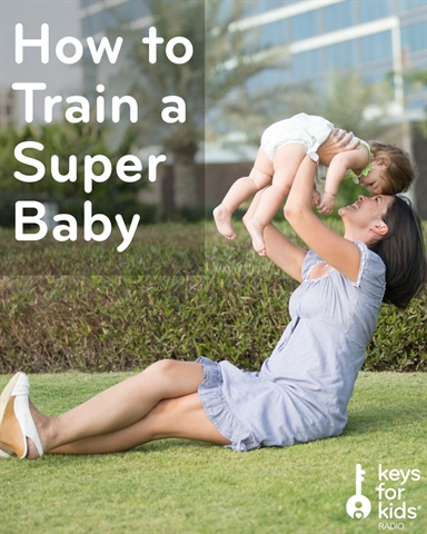 How to Train a Super Baby