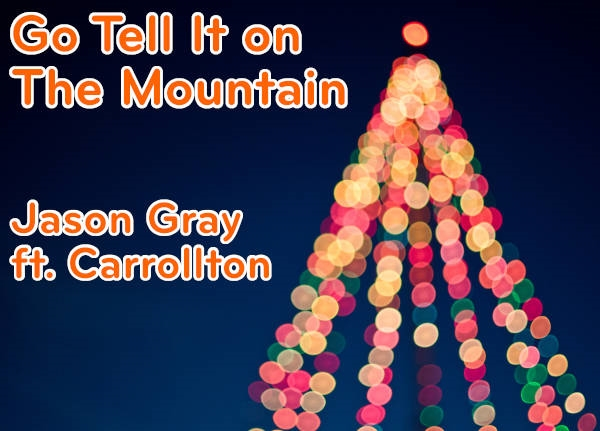 New Christmas Music from Jason Gray and Carrollton