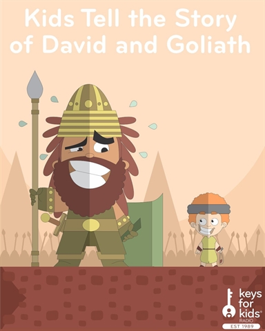 KIDS Tell the David and Goliath Story