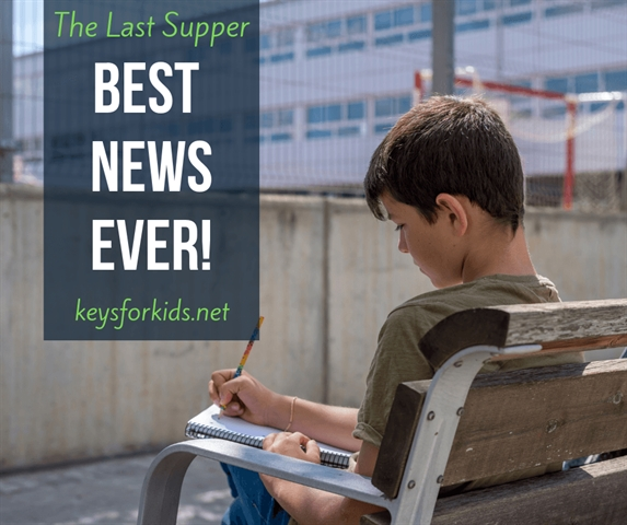 A New Command I Give You (The Last Supper) Best News Ever on Keys for Kids Radio