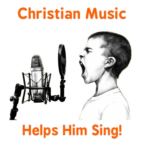 Christian Music Helps a Kid Use His Voice!