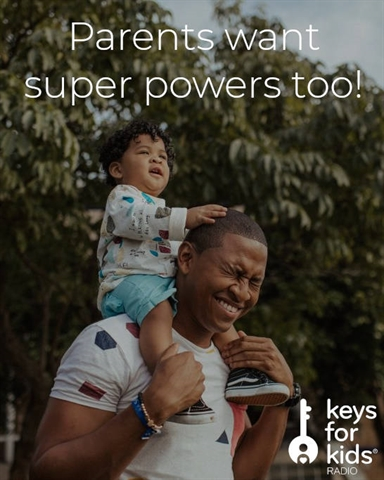 Parents Want Super Powers Too! But Which Ones?