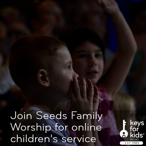 Live Children's Services from Seeds Family Worship!