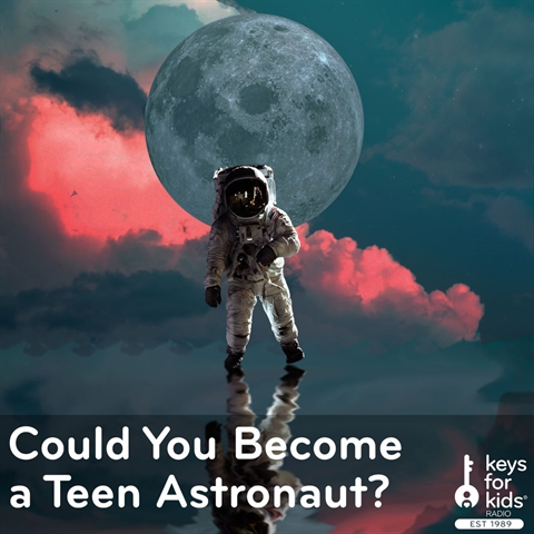 Become a Teen Astronaut?