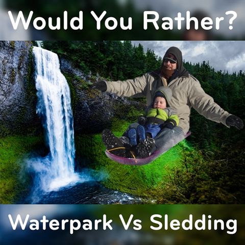 Would You Rather: Sledding vs Waterpark!