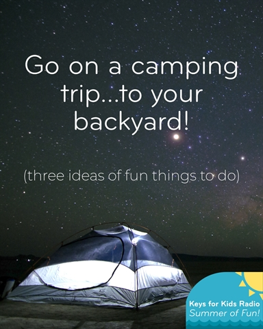 Can't Travel? Camp in Your Backyard!