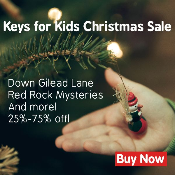 Shop the Keys for Kids Christmas Sale for Gospel Resources like Down Gilead Lane and Red Rock Mysteries