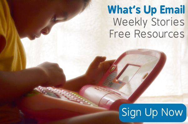 Sign Up for the What's Up Email for weekly stories and free resources from Keys for Kids Radio